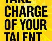 How will you take charge of your talent?