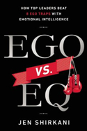 EGO vs. EQ: How Top Business Leaders Beat 8 Ego Traps with Emotional Intelligence